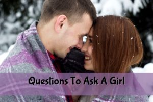 great questions to ask a girl